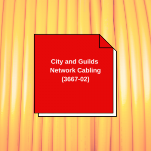 City & Guilds Communications Cabling (3667-02)