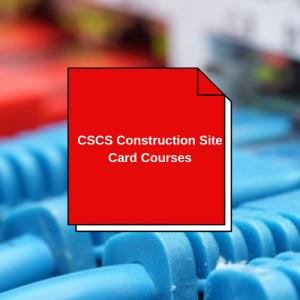 CSCS Construction Site Card Courses