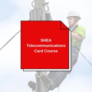 SHEA Telecommunications Card Course
